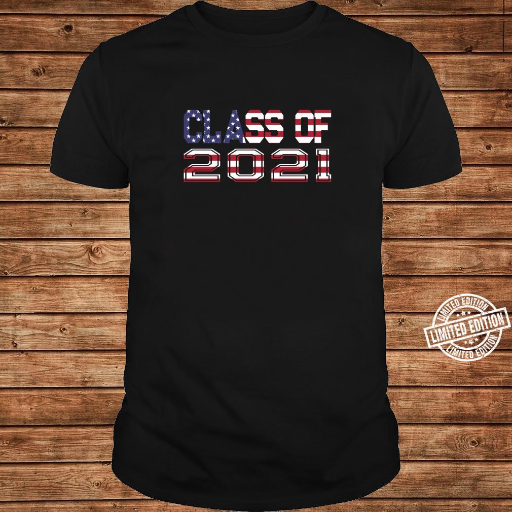Class of 2021 Red White & Blue American Flag Shirt long sleeved
