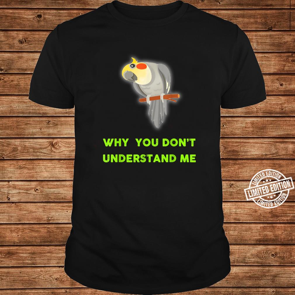Cockatiel,Funny Cute for birds. Shirt long sleeved
