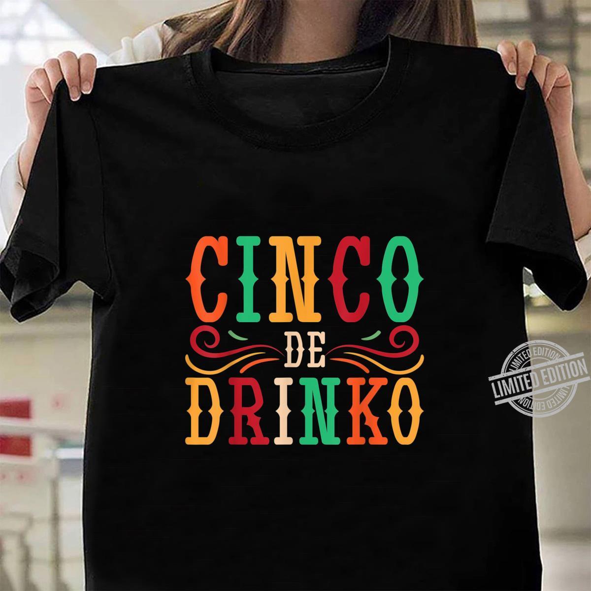 Funny Mexican Drinking Party Idea Cinco de Mayo Shirt ladies tee